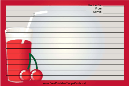 This Tall Red Drink Red Recipe Card features a tall red drink with cherries with a red border. Free to download and print