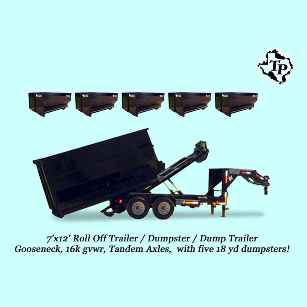 New 7 X 12 16k Roll Off Dump Trailer With Five 18yd Dumpsters Dump Trailers Trailer Dumped