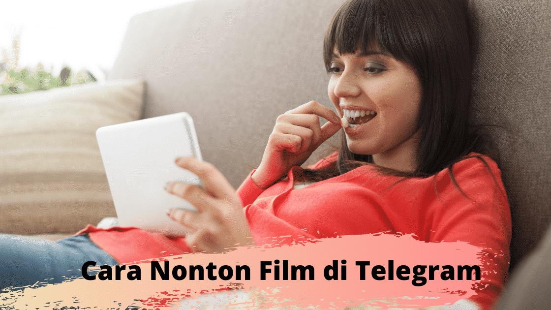 Cara Nonton Film Di Telegram Android Dengan Mudah Film Drama Netflix
