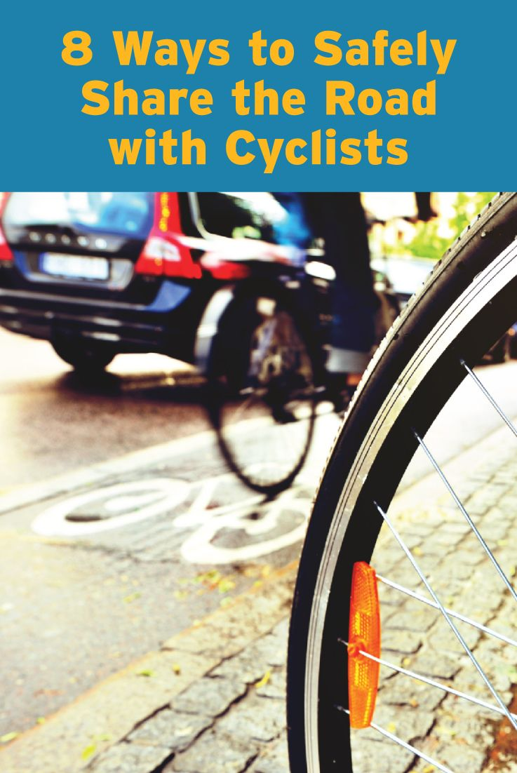 8 Safety Tips For Sharing The Road With Bikers Cyclists With