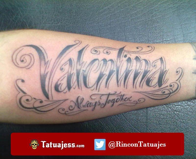 Tatuaje De Nombre En El Brazo Valentina Nombres Tatuajes De