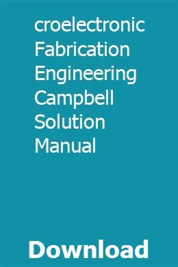 introduction to microelectronic fabrication solution manual pdf