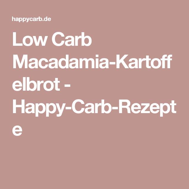 Low Carb Macadamia-Kartoffelbrot - Happy-Carb-Rezepte