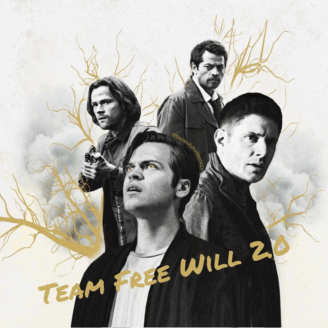 Team Free Will 2 0 Spn Spnedit Supernatural Dean Sam