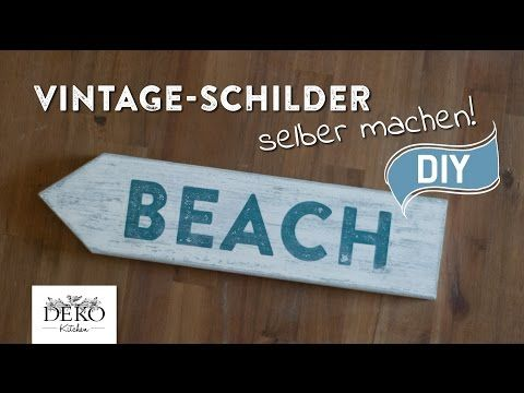 diy vintage schilder selber machen deko kitchen youtube mcbrq pinterest shabby. Black Bedroom Furniture Sets. Home Design Ideas