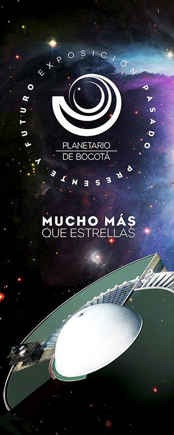Afiche / Planetario de Bogotá Concepto, diseño y retoque fotográfico. Diseño: Jessica Sierra.  Bogotá, 2013.