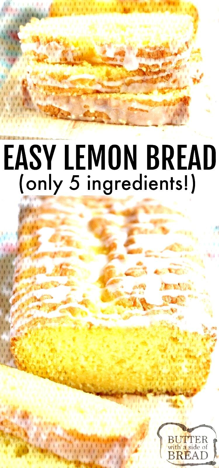 Easy Lemon Bread is moist, full of lemon flavor and made with only five ingredients! This lemon bre
