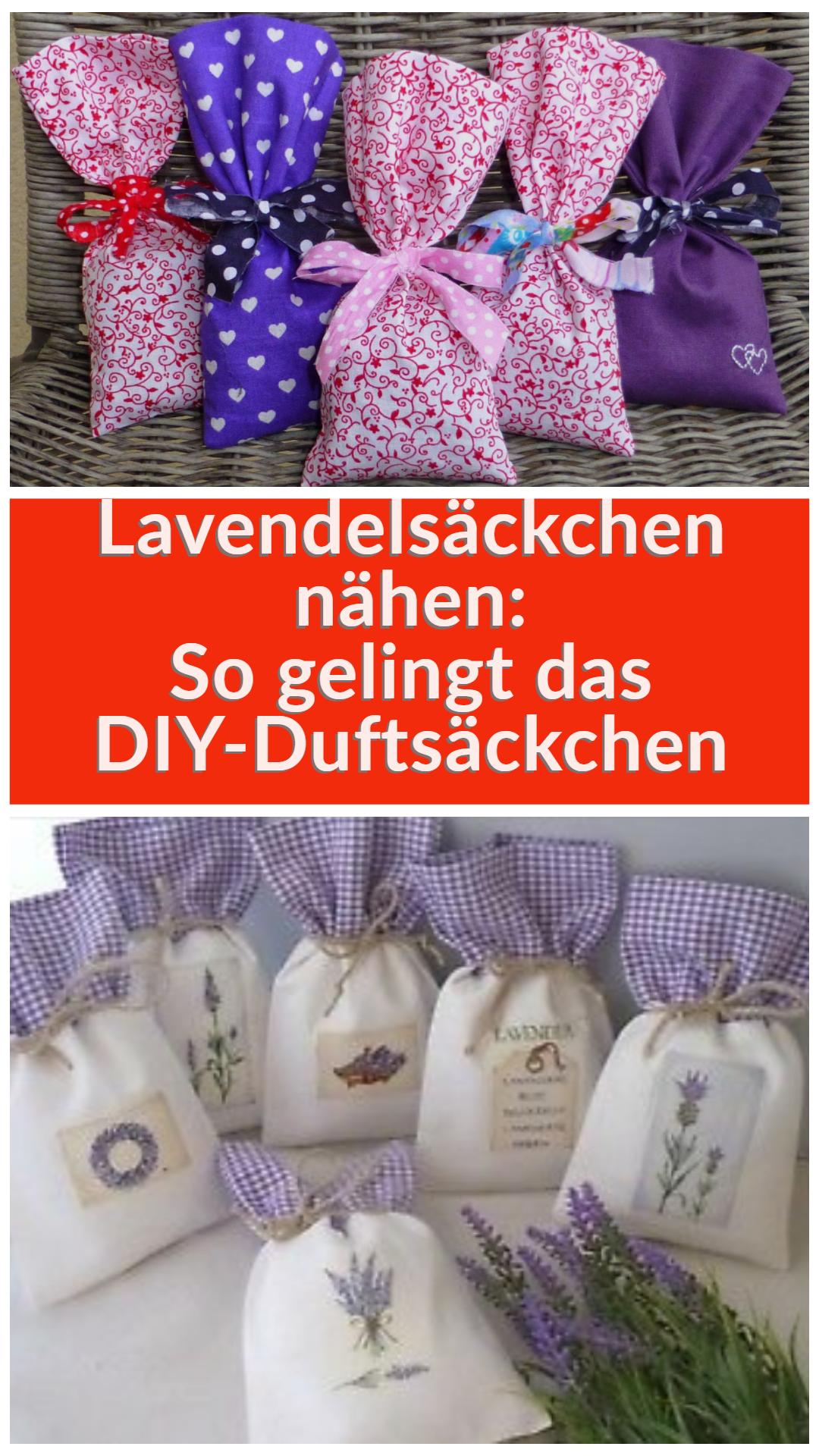 Lavendelsackchen Nahen So Gelingt Das Diy Duftsackchen Nahen Lavendelsackchen Duftsackchen Und Stoff Geschenke