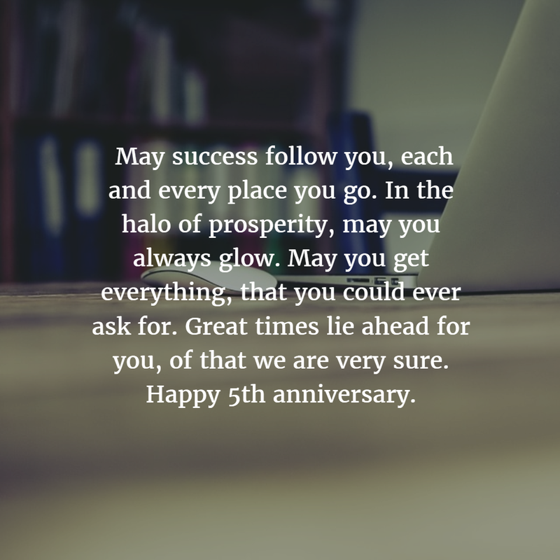 Work Anniversary Quotes: - 28 Best 5 Year Work Anniversary Quotes