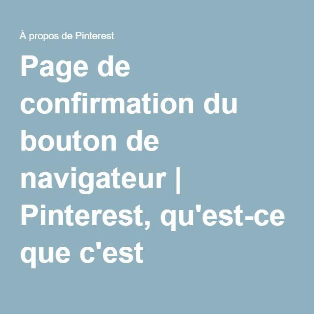 Page de confirmation du bouton de navigateur Pinterest, qu\u0027est-ce - dessiner plan de maison
