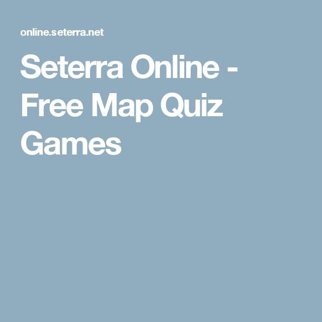 Seterra online free map quiz games geography pinterest map seterra is a free map quiz game that will teach you countries cities and other geographic locations all over the world gumiabroncs