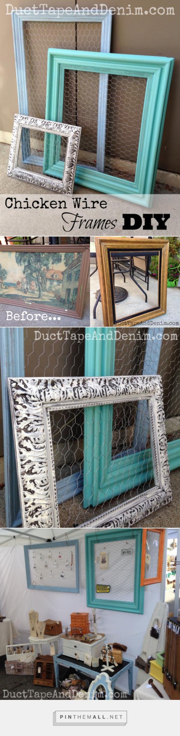 Chicken Wire Frames - DIY Repurposed Thrift Store Find | Chicken ...