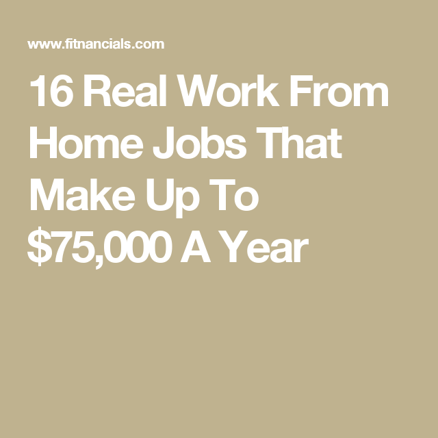16 Real Work From Home Jobs That Make Up To $75,000 A Year | Frugal ...