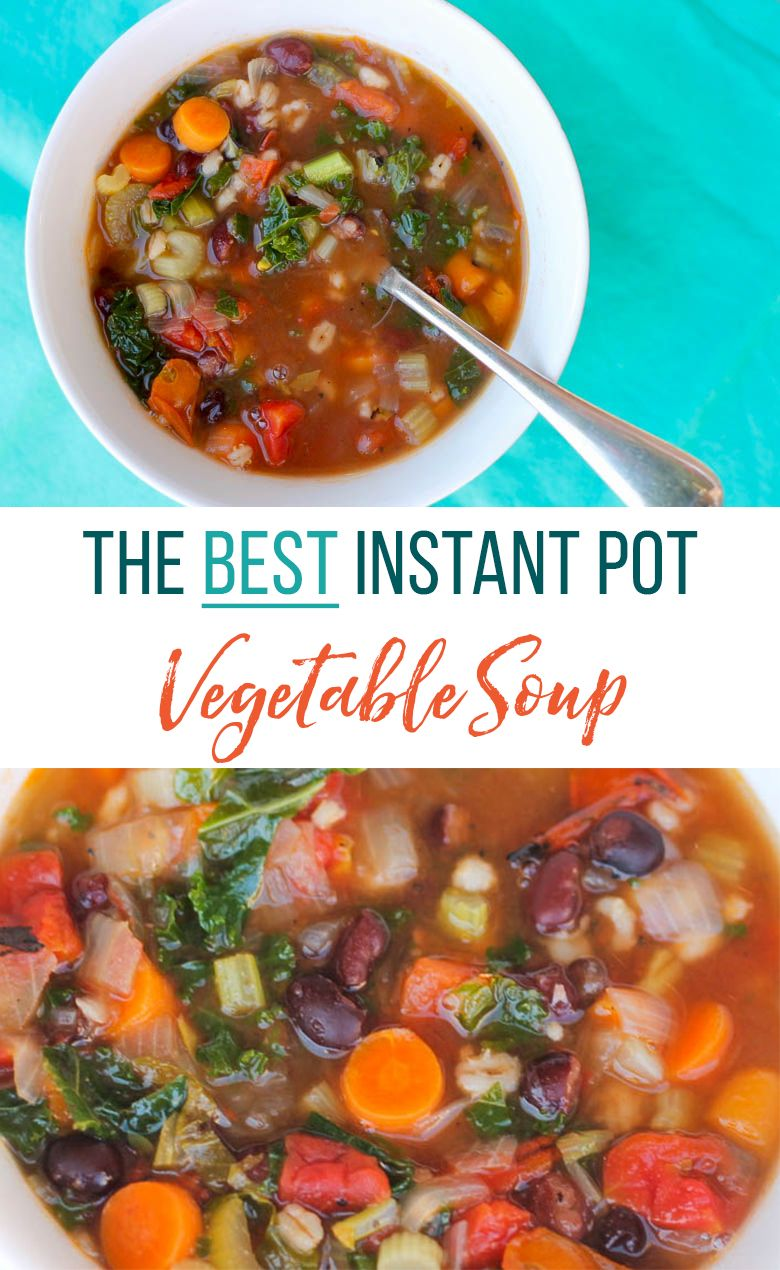 The Best Instant Pot Vegetable Soup Freezer Meal Thriving Home Recipe Instant Pot Soup Recipes Vegetarian Instant Pot Vegetable Soup Healthy