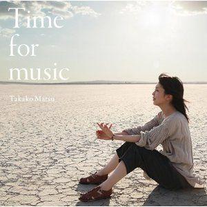 Takako Matsu / Time for music