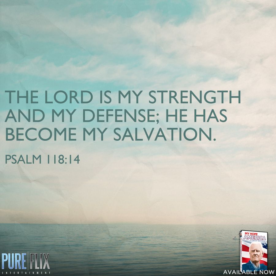 Psalms Bible Savior: The Lord Is My Strength