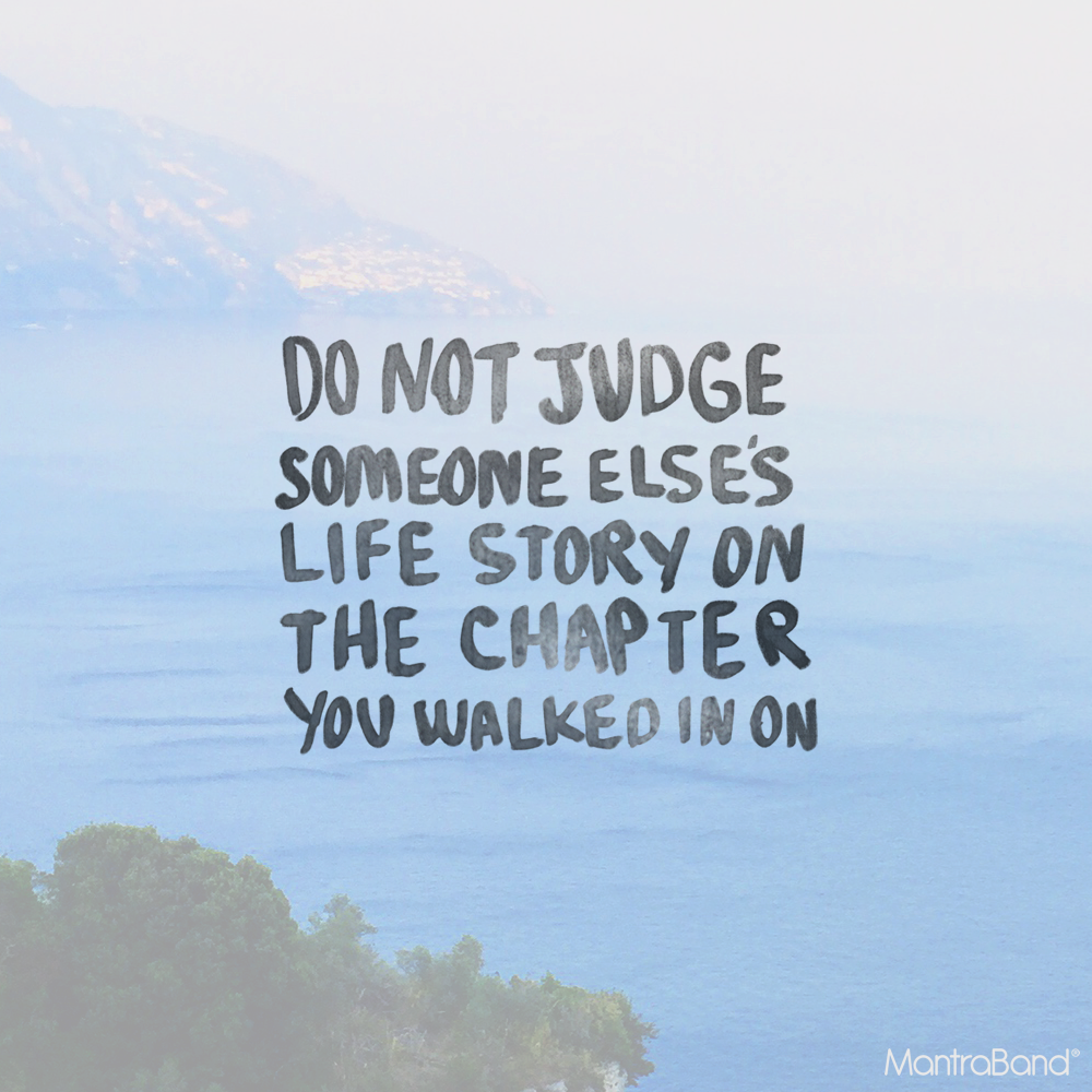 Zen Quotes On Life Do Not Judge Someone Else's Life Story On The Chapter You Walked