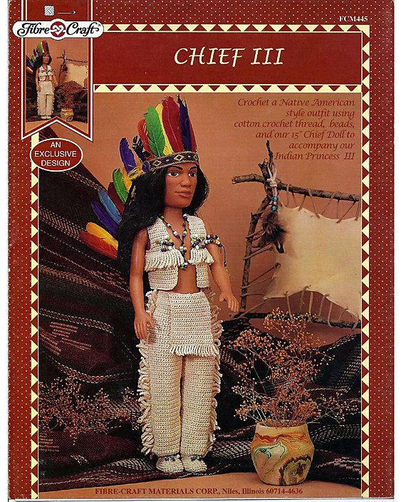 Indian Chief Iii Crochet Indian Doll Pattern Fibre Craft Fcm445