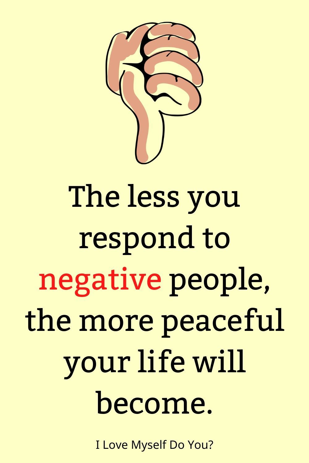 The Less You Respond To Negative