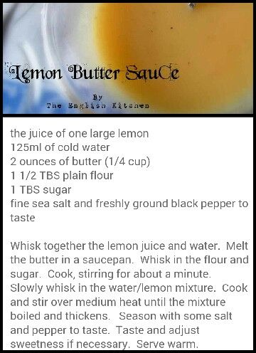 Lemon Butter Sauce / The English Kitchen. Makes 1 cup. Great on fish and veggies. If too tart adjust by adding more sugar. theenglishkitchen.blogspot.com/2013/01/crustless-salmon-pie-with-lemon-butter.html?m=1