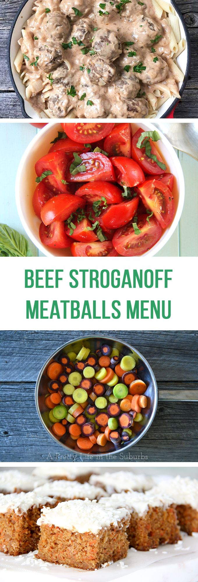 This Comforting Dinner Menu Includes Beef Stroganoff Meatballs Egg Noodles Glazed Carrots A Simple Toma Beef Stroganoff Busy Mom Recipes Meatball Stroganoff