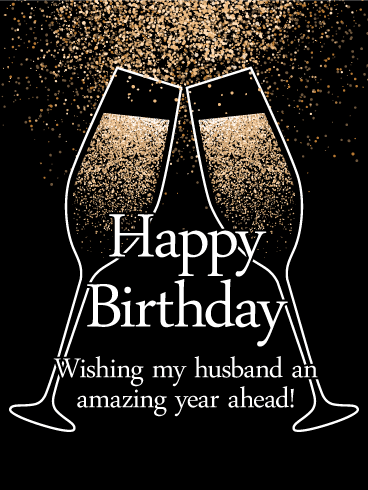 To An Amazing Year Ahead Happy Birthday Card For Husband Birthday Greeting Cards By Davia Happy Birthday Husband Husband Birthday Card Birthday Wish For Husband