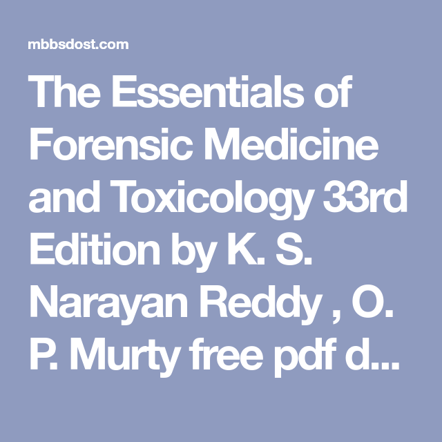 the essentials of forensic medicine and toxicology 33rd edition by