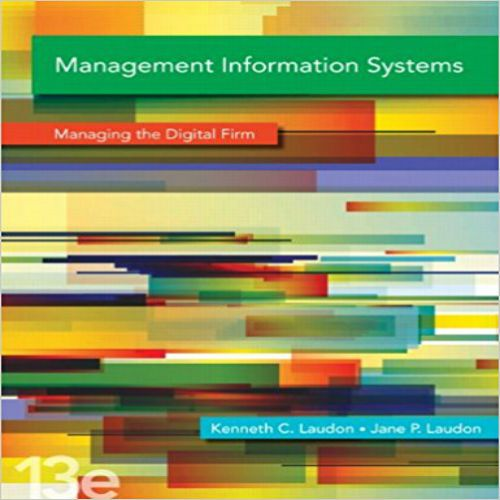 Download test bank for management information systems managing the download test bank for management information systems managing the digital firm 13th edition by laudon pdf fandeluxe Choice Image