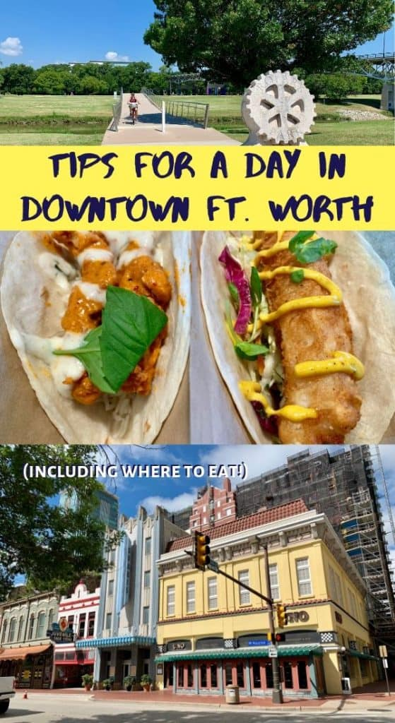 Things To Do In Downtown Fort Worth, Texas | One G