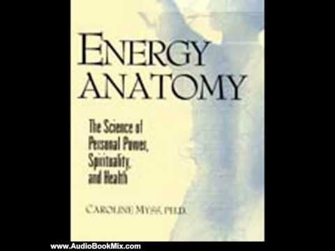 Audio Book Review: Energy Anatomy by Caroline Myss (Author, Narrator ...