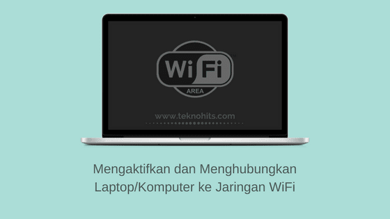 Cara Mengaktifkan Wifi Di Laptop Dan Komputer Windows Di 2020 Windows Sistem Operasi Laptop