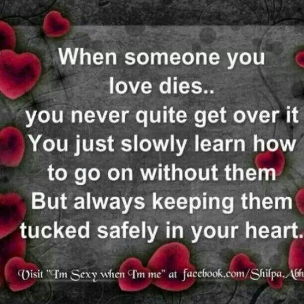 Pin By Ginny Meadows On Quotes And Inspiration Sympathy Quotes When Someone Dies Miss You Mom