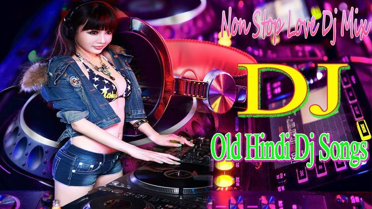 Best Bollywood Remix Song 2019 Hindi Dj Remix Nonstop Dance Mashup Son Dj Songs Dj Remix Dj O beta ji reggaeton dj mix 2021 albela dj ravish dj chico download now. pinterest