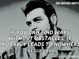 "12 Che Guevara Quotes Which Made Him The ""Leftist"" Idol 