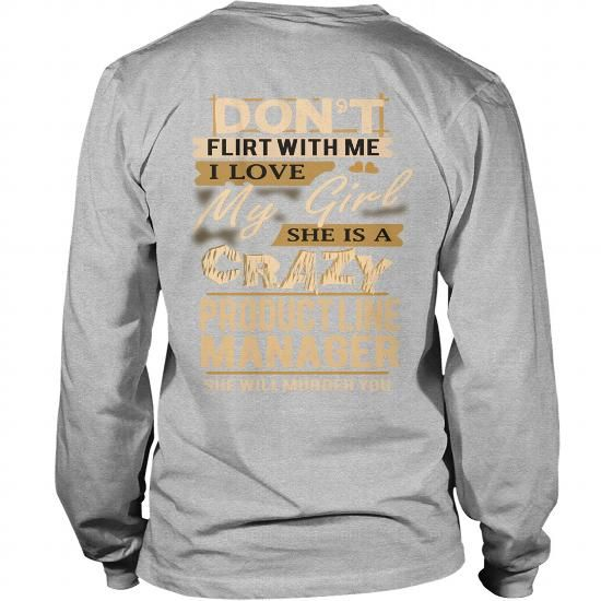 PRODUCT LINE MANAGER LOVE MY GIRL LONG SLEEVE TEES T-SHIRTS, HOODIES ...