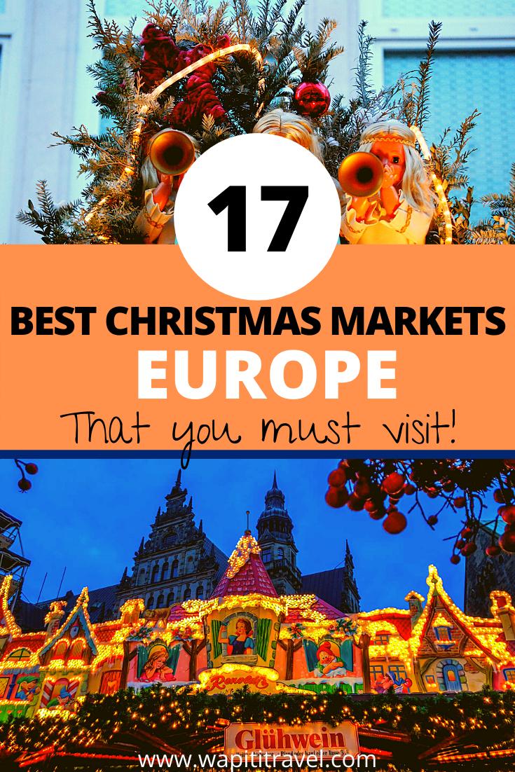 Best Christmas Markets In Europe 2020 In 2020 Best Christmas Markets Christmas Markets Europe Christmas In Europe