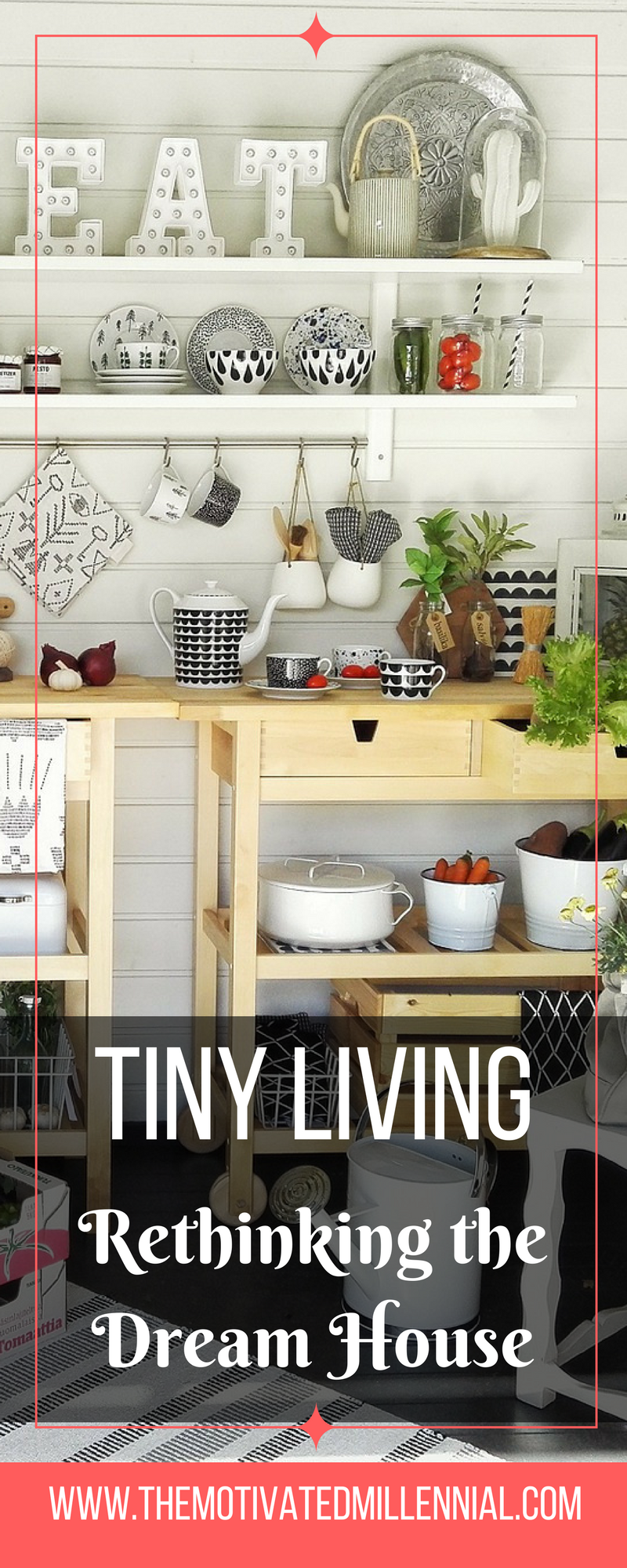 Tiny Living Rethinking The Dream House The Motivated Millennial Tinyhouse Tinyliving