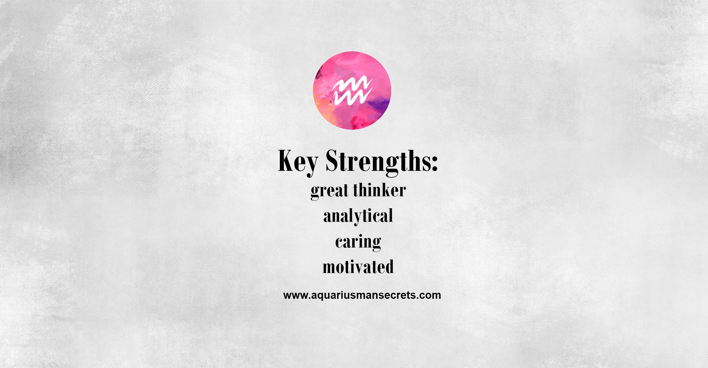 aquarius key strengths aquarius aquariusmansecrets annakovach aquarius key strengths aquarius aquariusmansecrets annakovach zodiac