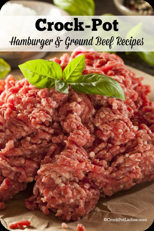 65 Crock Pot Hamburger Ground Beef Recipes Crockpot Recipes Slow Cooker Beef Recipes Hamburger In Crockpot