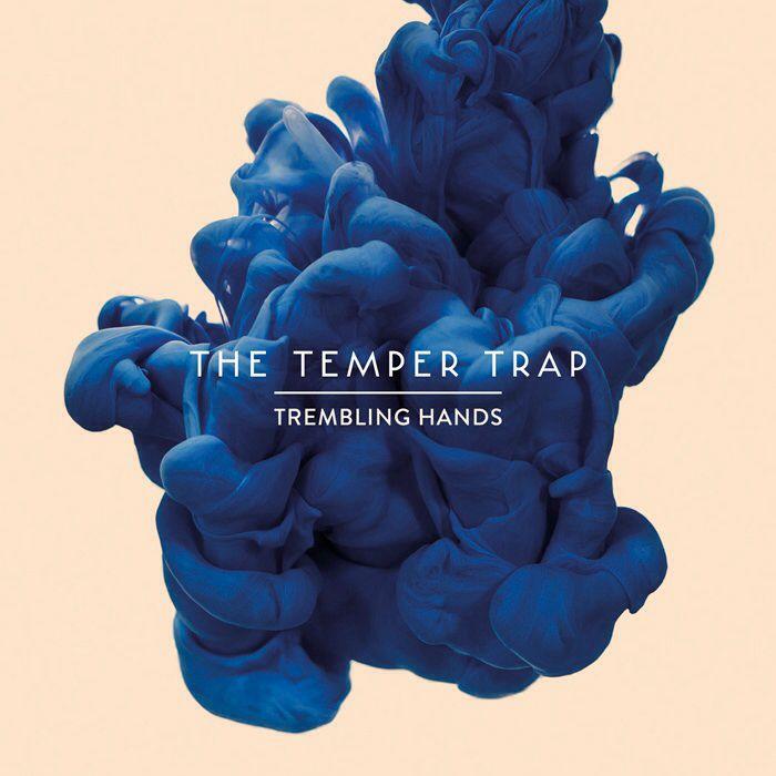 The Temper Trap.