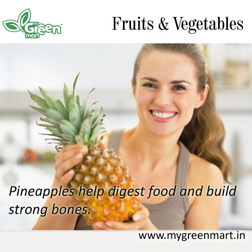 Pineapples help digest food and build strong bones. | Pineapple, Food, Strong bones
