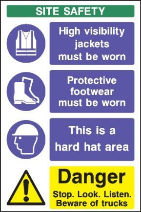 Site Safety Multi Purpose Sign High Visibility Jackets Must Be Worn Portective Footwear Must Be Worn This Is Safety Slogans Construction Site Safety Safety