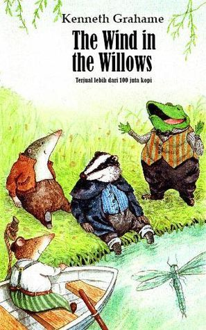 The Wind in the Willows (Kenneth Grahame. Mahda Books, Indonesia). Cover illustrator: Ella Elviana.