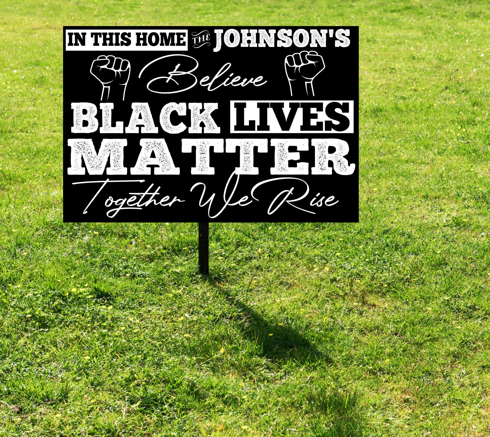 Black Lives Matter Yard Sign Black Lifes Matter Sign For Etsy Black Lives Matter Life Black Lives