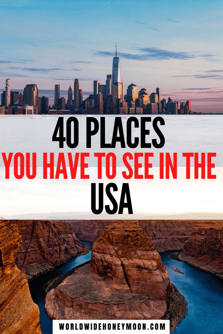 The Ultimate 40 USA Bucket List Travel Destinations - World Wide Honeymoon