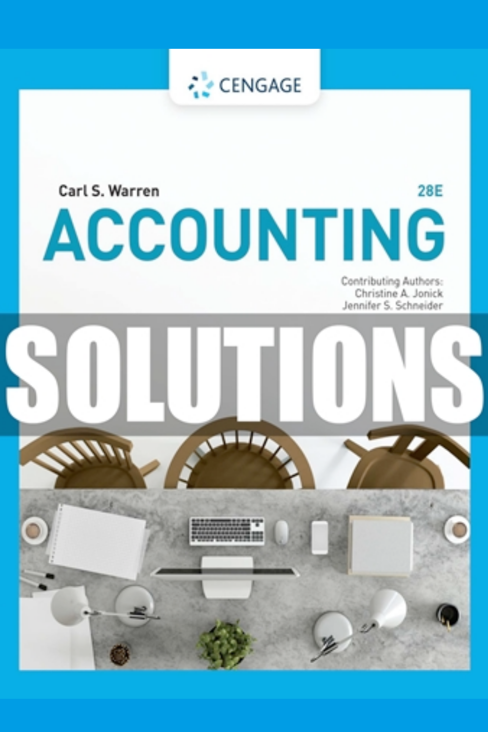Solutions Manual For Accounting 28th Edition Warren Accounting Student College Textbook Accounting