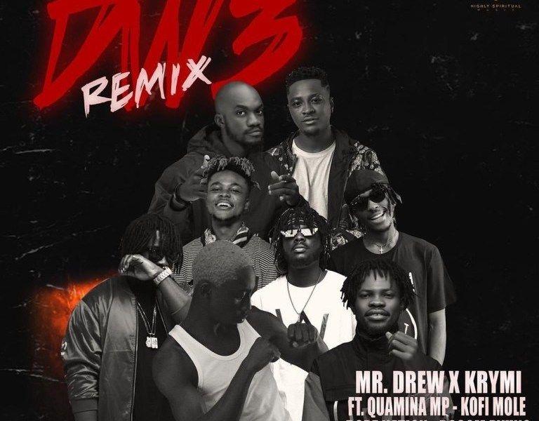 Mr Drew X Krymi Dw3 Remix Ft Quamina Mp Kofi Mole Dopenation Bosom Pyung In 2020 Remix Mr Hit Songs