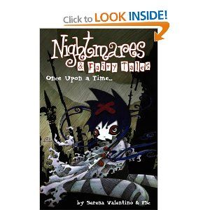 Nightmares & Fairy Tales Volume 1: Once Upon A Time: Once Upon a Time v. 1: Amazon.co.uk: Serena Valentino: Books