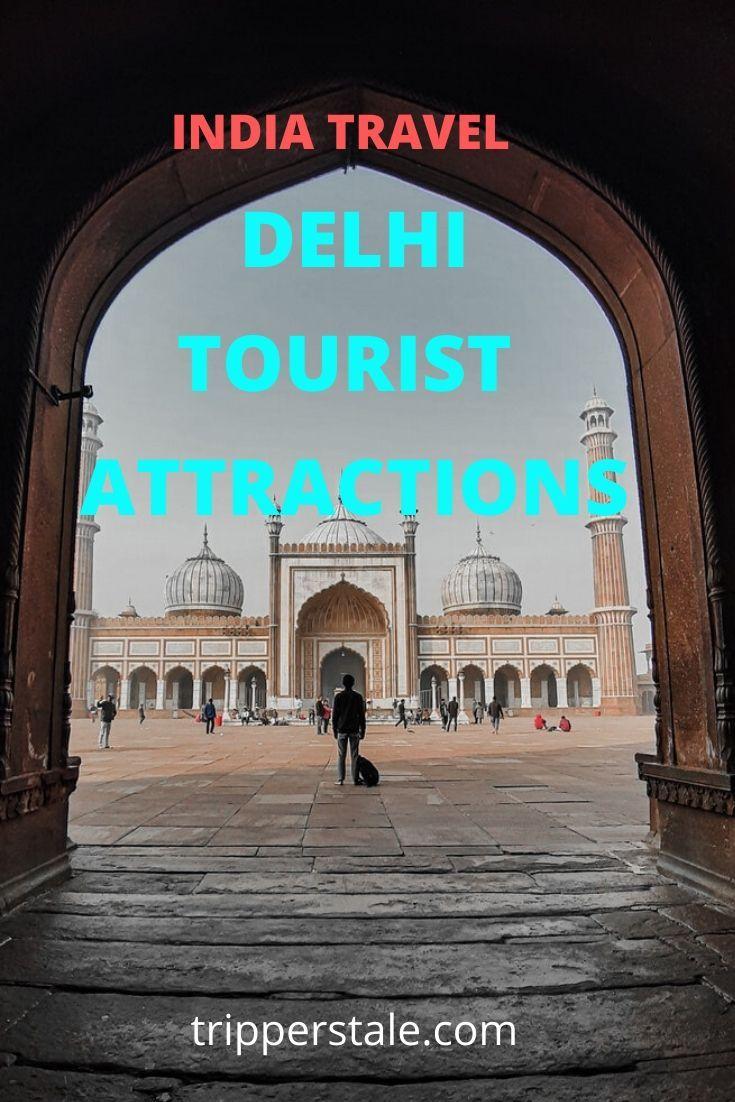 8 Most Famous Places to Visit in Delhi Tourist