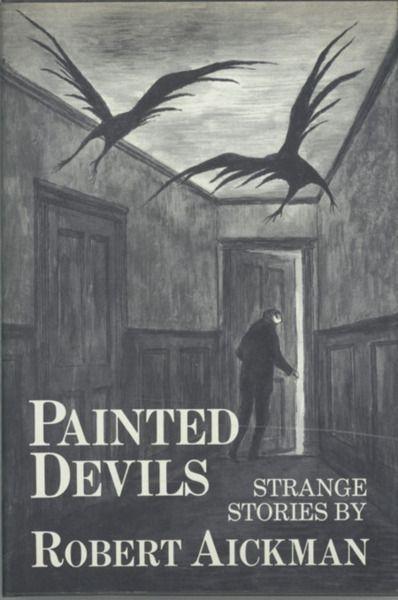 Painted Devils: Strange Stories by Robert Aickman, Edward Gorey cover illustration published 1979